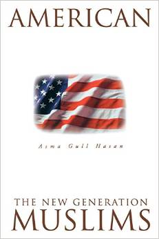 an analysis of american muslims the new generation by asma gull hasan Encuentra american muslims: the new generation de asma gull hasan (isbn: 9780826412799) en amazon envíos gratis a partir de 19.