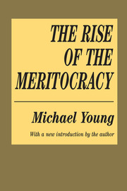 cover for The Rise of the Meritocracy by Michael Young